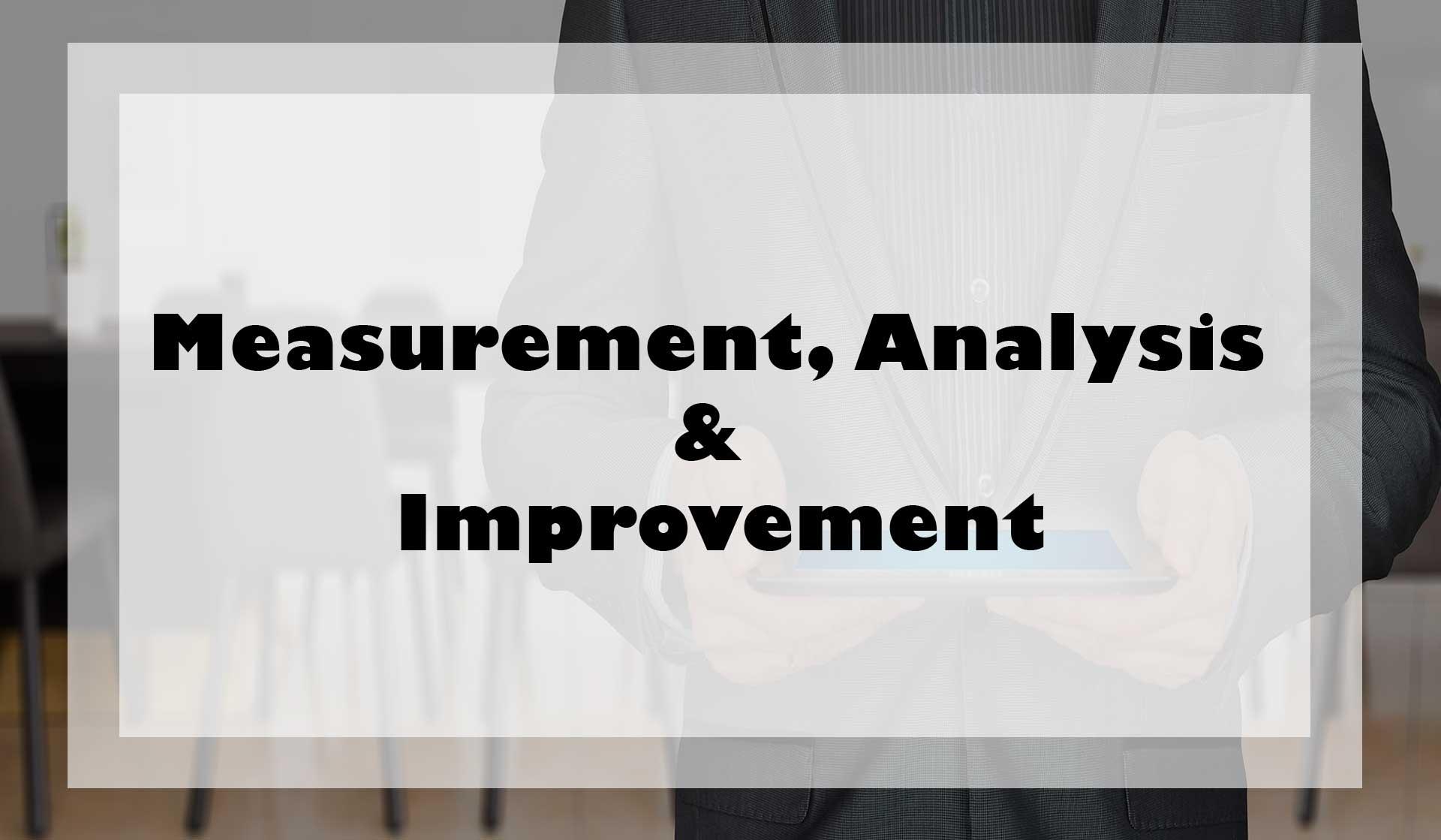 Measurement,Analysis_And_Improvement